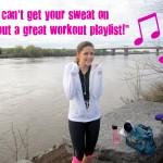 Upbeat Workout Playlist