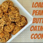 Loaded Peanut Butter Oatmeal Cookies