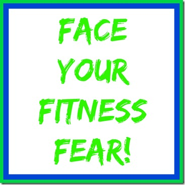 face a fitness fear