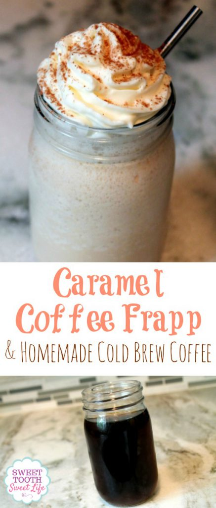 Caramel Coffee Frapp and Homemade Cold Brew Coffee