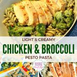 Light and Creamy Chicken and Broccoli Pesto Pasta
