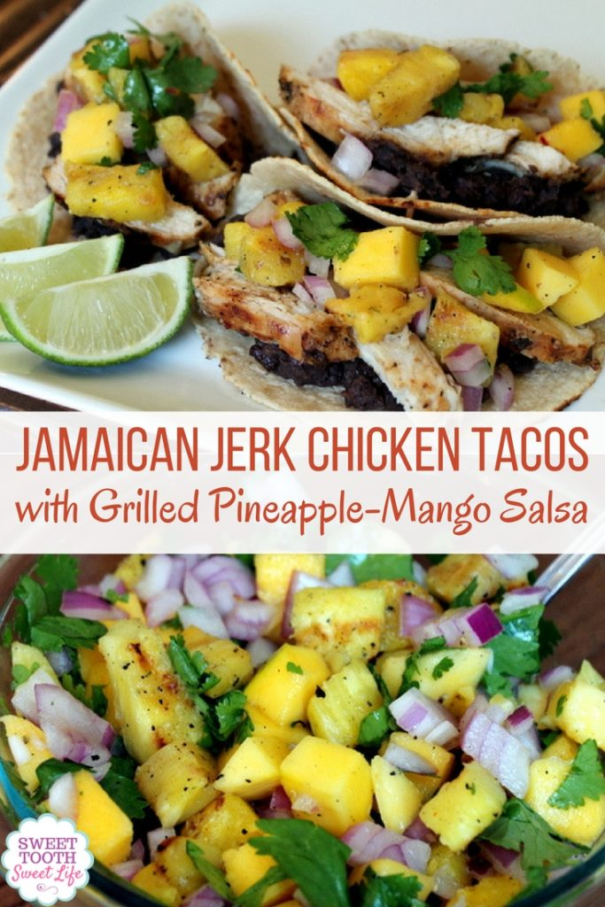 Jamaican Jerk Chicken Tacos with Grilled Pineapple Mango Salsa