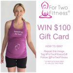 For Two Fitness Instagram Giveaway