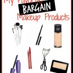 My Favorite Bargain Makeup Products