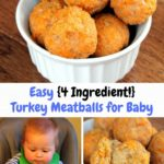 Easy {4 Ingredient} Turkey Meatballs for Baby