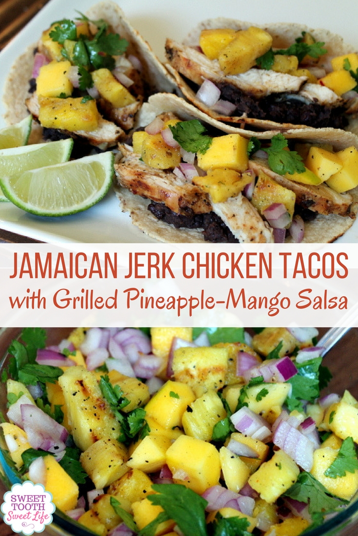 Jamaican Jerk Chicken Tacos with Grilled Pineapple Mango Salsa