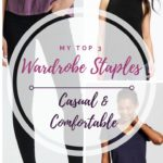 My Top 3 Casual Wardrobe Staples